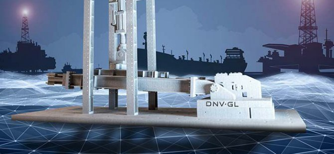 DNV GL publishes guideline on use of additive manufacturing