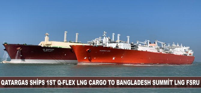 Qatargas Ships 1st Q-Flex LNG Cargo to Bangladesh Summit LNG FSRU