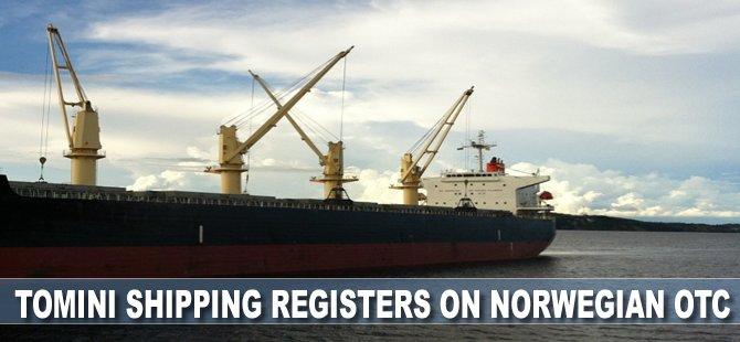 Tomini Shipping Registers on Norwegian OTC