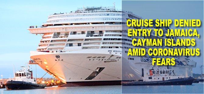 Cruise Ship Denied Entry to Jamaica, Cayman Islands amid Coronavirus Fears