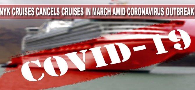 NYK Cruises Cancels Cruises in March amid Coronavirus Outbreak