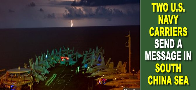 Two U.S. Navy Carriers Send a Message in South China Sea