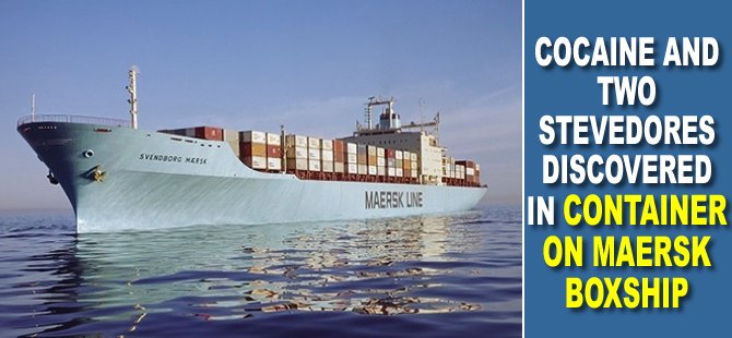 Cocaine and Two Stevedores Discovered in Container on Maersk Boxship