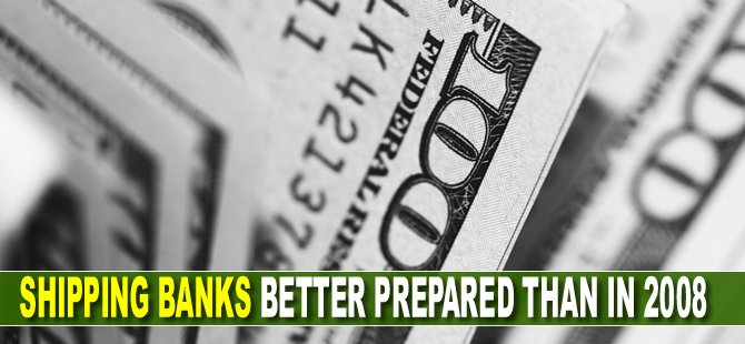 Shipping banks better prepared than in 2008
