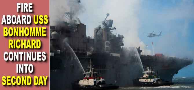 Fire Aboard USS Bonhomme Richard Continues into Second Day