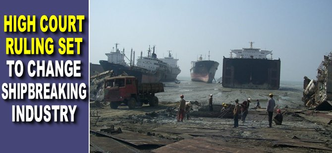 High court ruling set to change shipbreaking industry