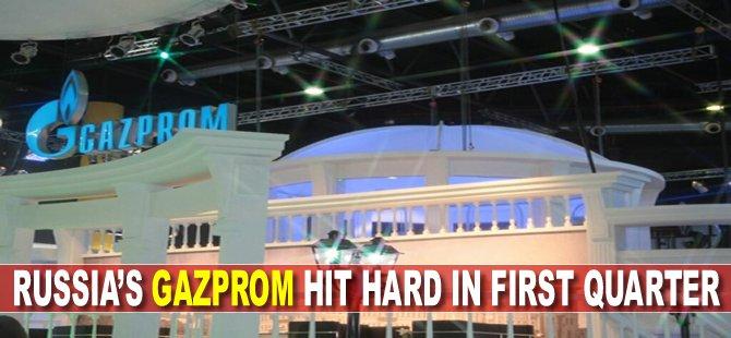 Russia's Gazprom hit hard in first quarter