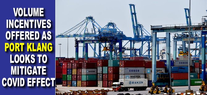 Volume incentives offered as Port Klang looks to mitigate Covid effect