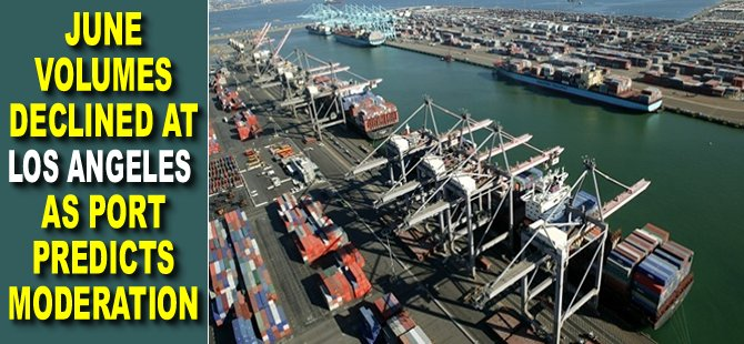 June Volumes Declined at Los Angeles as Port Predicts Moderation