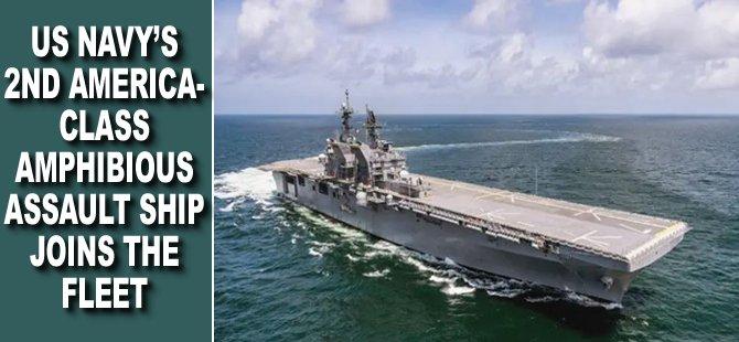 US Navy's 2nd America-Class Amphibious Assault Ship Joins The Fleet