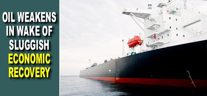 Oil Weakens In Wake of Sluggish Economic Recovery