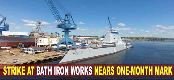 Strike at Bath Iron Works Nears One-Month Mark
