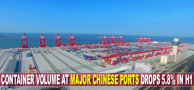 Container volume at major Chinese ports drops 5.8% in H1