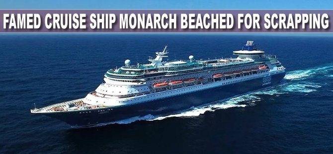 Video: Famed Cruise Ship Monarch Beached for Scrapping