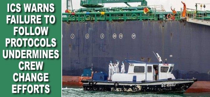 ICS Warns Failure to Follow Protocols Undermines Crew Change Efforts