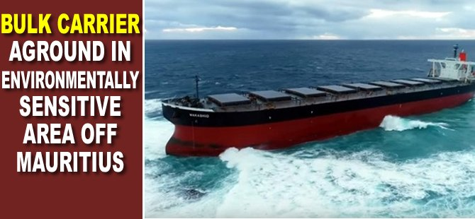Bulk Carrier Aground in Environmentally Sensitive Area off Mauritius