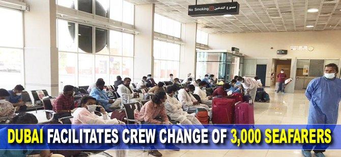Dubai facilitates crew change of 3,000 seafarers