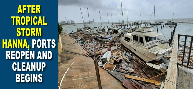 After Tropical Storm Hanna, Ports Reopen and Cleanup Begins