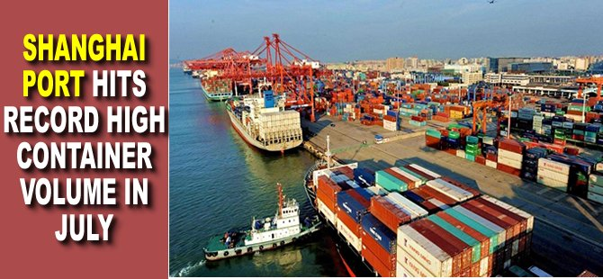 Shanghai port hits record high container volume in July