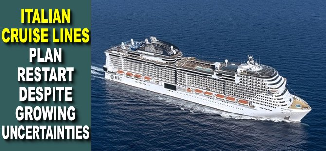 Italian Cruise Lines Plan Restart Despite Growing Uncertainties