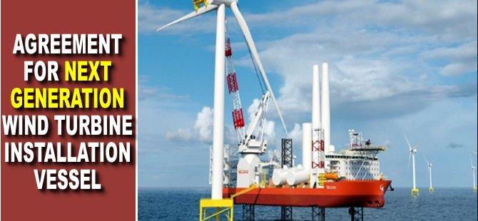 Agreement for Next Generation Wind Turbine Installation Vessel