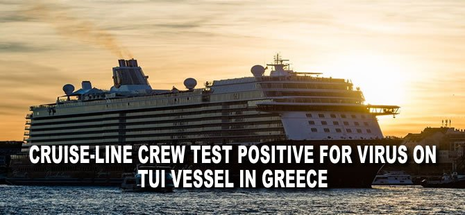 Cruise-Line Crew Test Positive for Virus on TUI Vessel in Greece