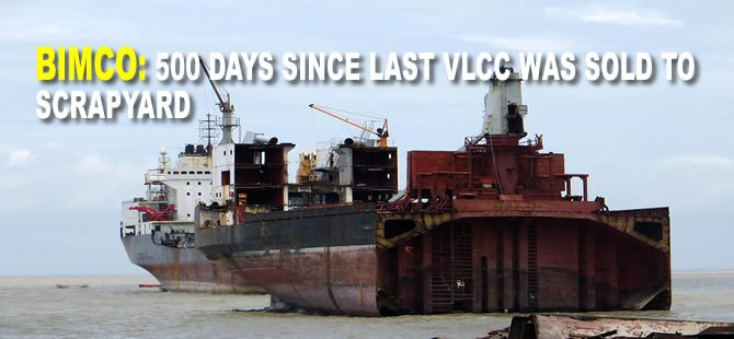 BIMCO: 500 days since last VLCC was sold to scrapyard