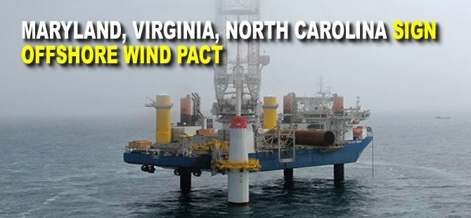 Maryland, Virginia, North Carolina Sign Offshore Wind Pact