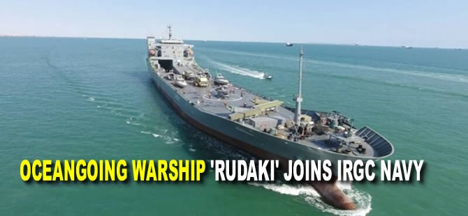 Oceangoing warship 'Rudaki' joins IRGC navy
