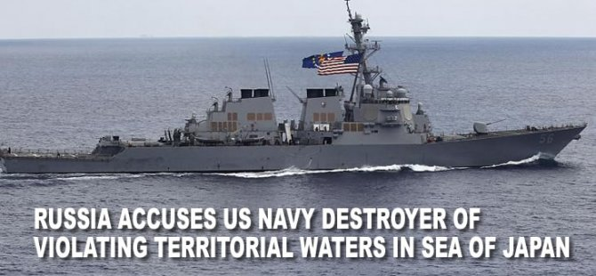 Russia accuses US Navy destroyer of violating territorial waters in Sea of Japan