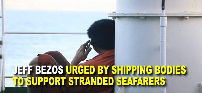 Jeff Bezos urged by shipping bodies to support stranded seafarers