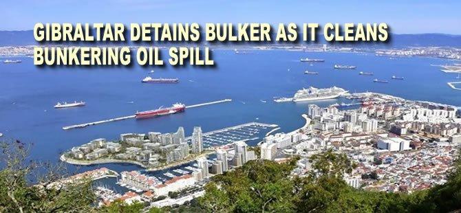 Gibraltar Detains Bulker as it Cleans Bunkering Oil Spill
