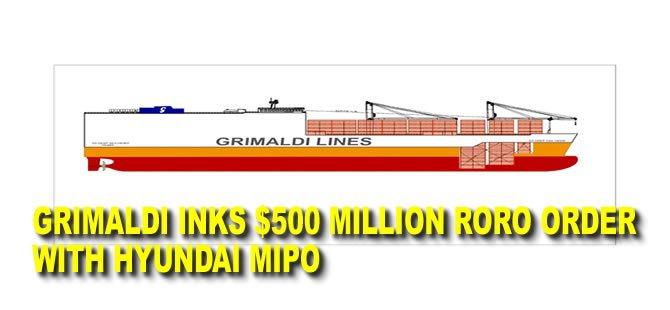 Grimaldi inks $500 million RoRo order with Hyundai Mipo
